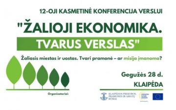 """Konferencija """"Žalioji ekonomika.Tvarus verslas""""."""